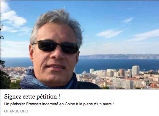 Un Pâtissier Français emprisonné en Chine depuis 5 mois … APPEL À SIGNER UNE PÉTITION